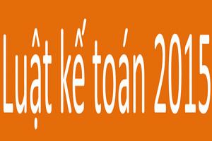 Một số điểm mới của Luật kế toán 2015